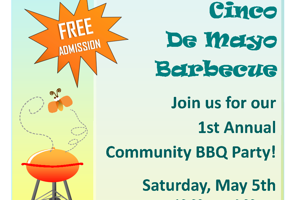 1st Annual Cinco de Mayo Community BBQ
